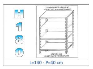 IN-1846914040B Scaffale a 4 ripiani lisci fissaggio a bullone dim cm 140x40x180h