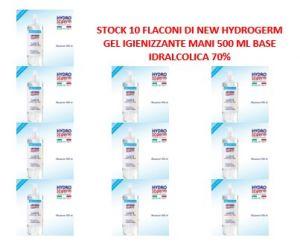 T799052-NEW-10  10 flaconi di NEW HYDROGERM Gel igienizzante mani 500 ml  base idralcolica 70%